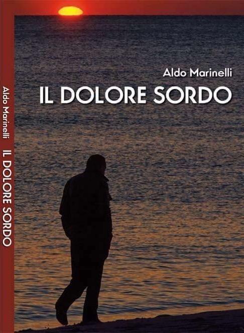 Il dolore sordo di Aldo Marinelli